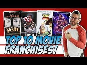 Top 10 Favorite Movie Franchises of All-Time!