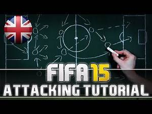 FIFA 16 (15) Attacking Tutorial | Game Build-Up - How to score easy & nice Goals!