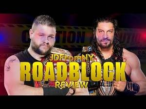 WWE Roadblock End Of The Line 2016 Review, Results & Reactions