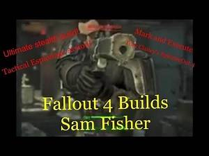 Fallout 4 Character Build: Sam Fisher (Ultimate SpecOps Warrior)