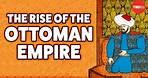 The rise of the Ottoman Empire - Mostafa Minawi