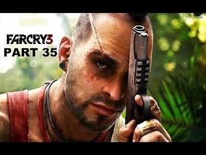 Far Cry 3 - Walkthrough Part 35: Paint It Black