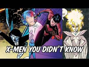 X-Men You Didn't Know