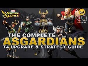 Complete Asgardians T4 Upgrade & Strategy Guide (Marvel Strike Force)