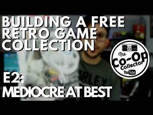 Free Retro Game Collection - Episode 2 - Mediocre At Best - The Co-Op Collector