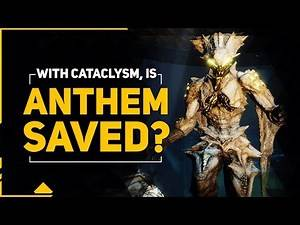 ANTHEM Finally Saved? | How Cataclysm Is Changing The Game