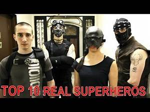 Top 10 Real Life Superheroes Who Actually Exist