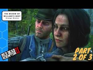 Red Dead Redemption 2 Charlotte Part 2 The Widow of Willard's Rest Stranger Mission as Arthur