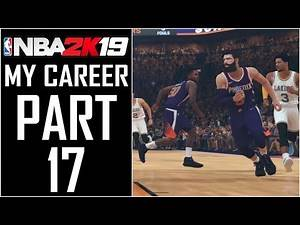 """NBA 2K19 - My Career - Let's Play - Part 17 - """"My Teammates Never Finish, Two New Badges""""   DanQ8000"""