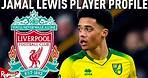 Liverpool target Jamal Lewis | Player Profile with Talk Norwich City