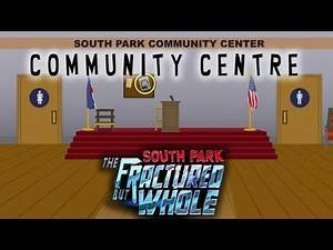 South Park The Fractured But Whole Part 6 Community Centre!