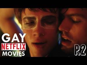 TOP 5 BEST GAY MOVIES You Can Watch on NETFLIX | PART 2