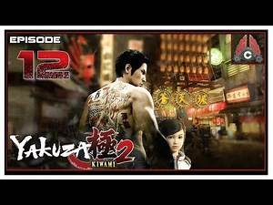 Let's Play Yakuza Kiwami 2 With CohhCarnage - Episode 12