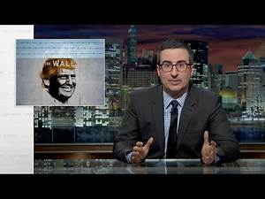 John Oliver provides a step-by-step takedown of Donald Trump's 'serious' Mexican wall proposal