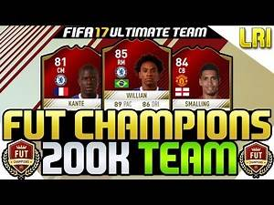 FIFA 17   'THE BEST 200K *FUT CHAMPIONS* SQUAD BUILDER'! - FIFA 17 ULTIMATE TEAM