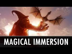 Skyrim Mods: Magical Immersion (6 Mods)