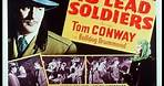 13 Lead Soldiers 1948 Mystery Tom Conway, Maria Palmer