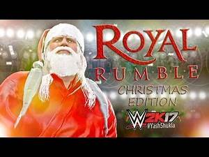 WWE 2K17 Royal Rumble | CHRISTMAS EDITION Feat. Santa Claus OMG Move And Finishers