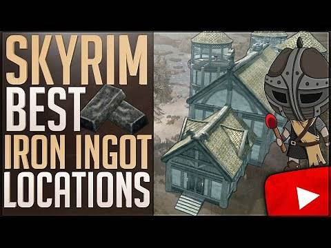 Skyrim: Best Locations To Get Iron Ingots | How To Get Iron Bars Fast | Easy Blacksmith Leveling!