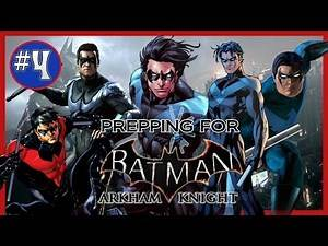 Batman: Arkham Knight | Nightwing Playable & His Role