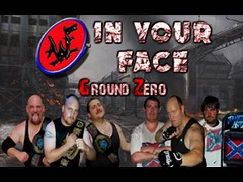 AWF In Your Face Ground Zero