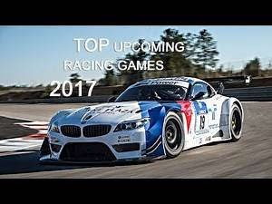 Top Upcoming Racing Games 2017: Cars - (PS4 PRO - PC - XBOX ONE)