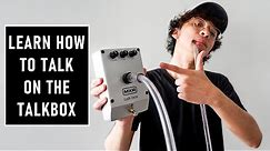 TALKBOX: How To Use The Talkbox   Tutorial by Ted and Kel