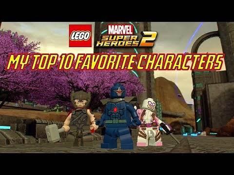 LEGO Marvel Super Heroes 2 - My Top 10 Favorite Characters in LEGO Marvel Super Heroes 2