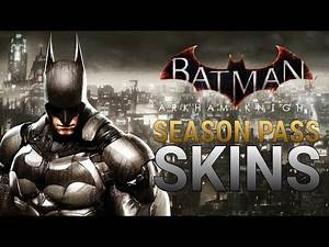 Season Pass Skins LEAKED! - Batman: Arkham Knight