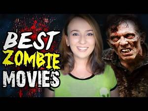 Top 10 BEST Zombie Movies OF ALL TIME! | HORROR MOVIES Rad Chat