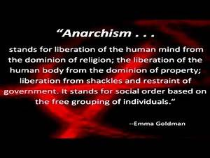 Anarchism - A Quote from Emma Goldman