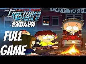 South Park The Fractured But Whole Bring The Crunch DLC - Gameplay Walkthrough Part 1 FULL GAME