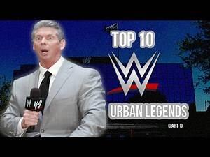 Top 10 WWE Urban Legends (Part 1)