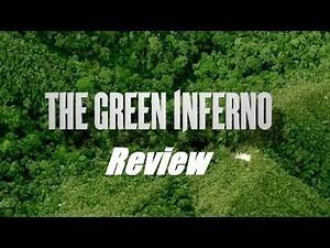 The Green Inferno (2013) movie review horror cannibalism Eli Roth film