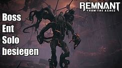 Remnant From the Ashes - Boss Ent Solo besiegen