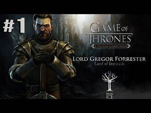 LORD FORRESTER: Game Of Thrones Episode 1 - IRON FROM ICE - PS4 Walkthrough - Season Pass #1 (Hindi)