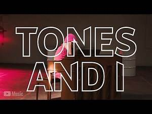 Artist on the Rise: Tones And I