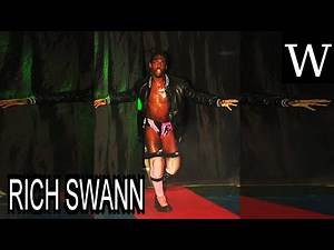 RICH SWANN - WikiVidi Documentary