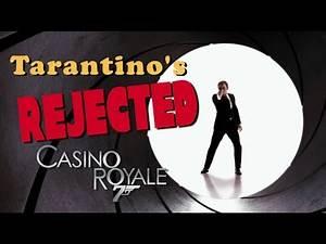Tarantino's Casino Royale - REJECTED MOVIE IDEAS