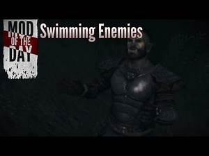 Skyrim Mod of the Day - Episode 244: Swimming Enemies