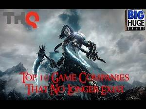 Top 10 Game Companies That No Longer Exist
