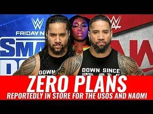 "WWE Reportedly Have ""ZERO PLANS"" For The Usos And Naomi!"