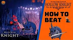 How to Easily Beat Watcher Knight - Hollow Knight