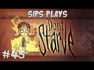 Sips Plays Don't Starve (Willow) - Part 43 - Barren Wasteland
