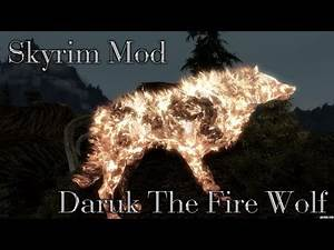 Skyrim Mod: Daruk The Fire Wolf V1