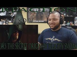 Arrow - 3x5 - The Secret Origin of Felicity Smoak - REACTION!!