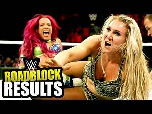 WWE ROADBLOCK: END OF THE LINE Review! (Going in Raw Pro Wrestling Podcast PPV Review Ep. 137)