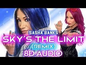 [8D AUDIO] Sky's The Limit (Remix) - Sasha Banks | Snoop Dogg | Entrance Theme Song | WWE