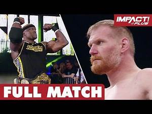 Bobby Lashley vs Josh Barnett: TNA World Championship FULL MATCH | IMPACT Wrestling Full Matches