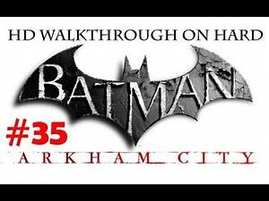 """Batman Arkham City"", HD walkthrough (Hard), Part 35 - side mission ""Cold Call Killer"""